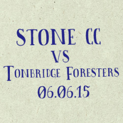 Stone CC vs Tonbridge Foresters